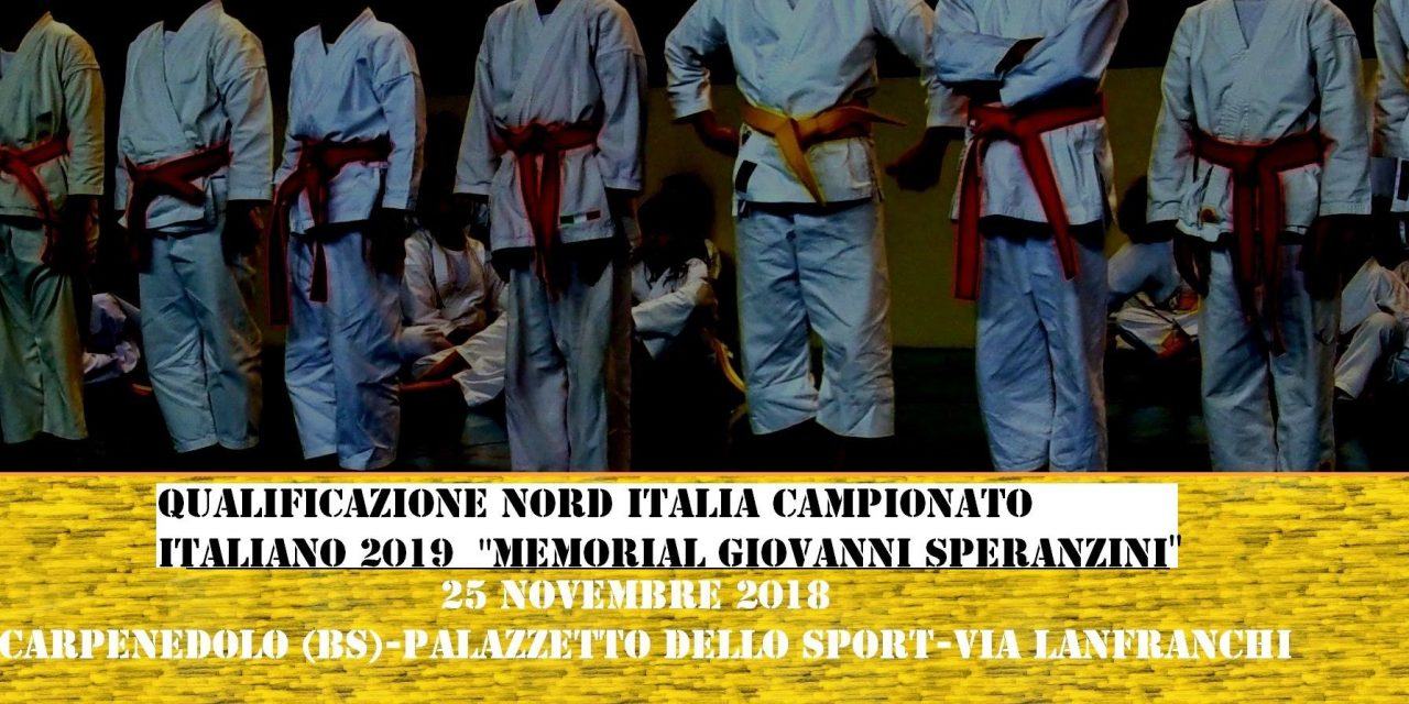 """Qualificazione NORD Italia al KarateCCU 2019 """"MEMORIAL GIOVANNI SPERANZINI"""""""