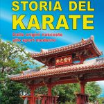 La Grande Storia del Karate e Tomari-te Karate Nyumon